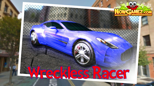 Wreckless Racer - Racing Game