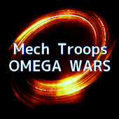 Mech Troops - OMEGA WARS -