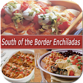 South Of The Border Enchiladas