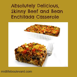 Absolutely Delicious, Skinny Beef and Bean Enchilada Casserole.