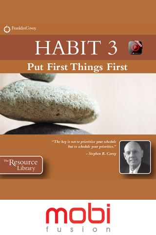 Habit 3: Put First.. video