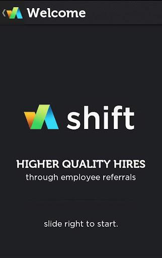 Shift platform