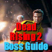 Dead Rising 2 Boss Guide