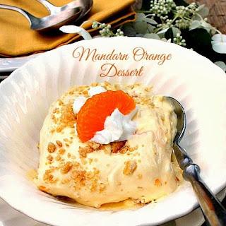 Mandarin Orange Dessert.