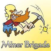 Miner Brigade