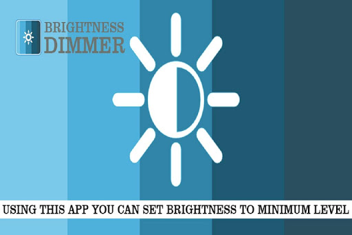 Brightness Dimmer