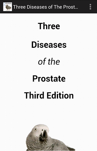 Three Diseases of the Prostate