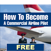 How To Become A Airline Pilot.