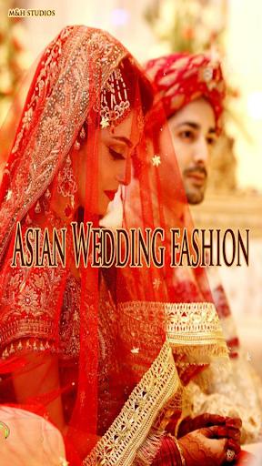 Asian Wedding Fashion