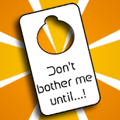Don't Bother Me Until...! Free