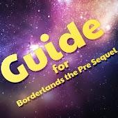 Guide for Borderland PreSequel