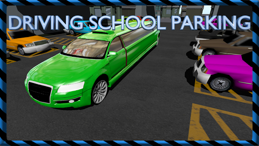Driving School:Parking Lesson