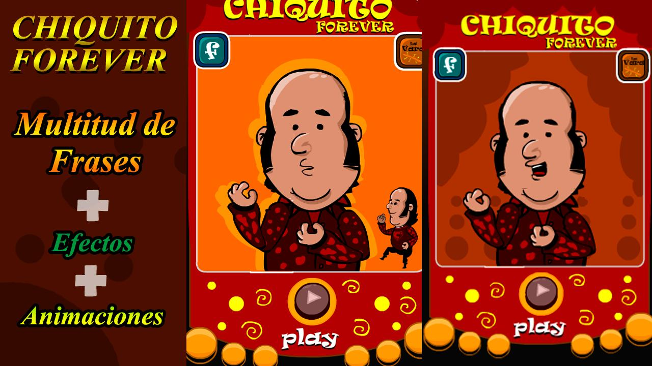 Chiquito Forever - screenshot