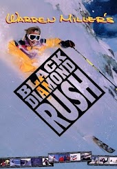 Warren Miler's Black Diamond Rush