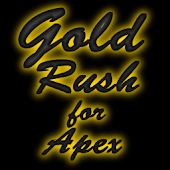 Gold Rush for Apex