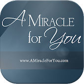A Miracle For You