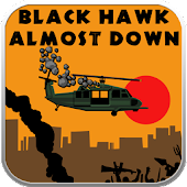 Blackhawk Almost Down