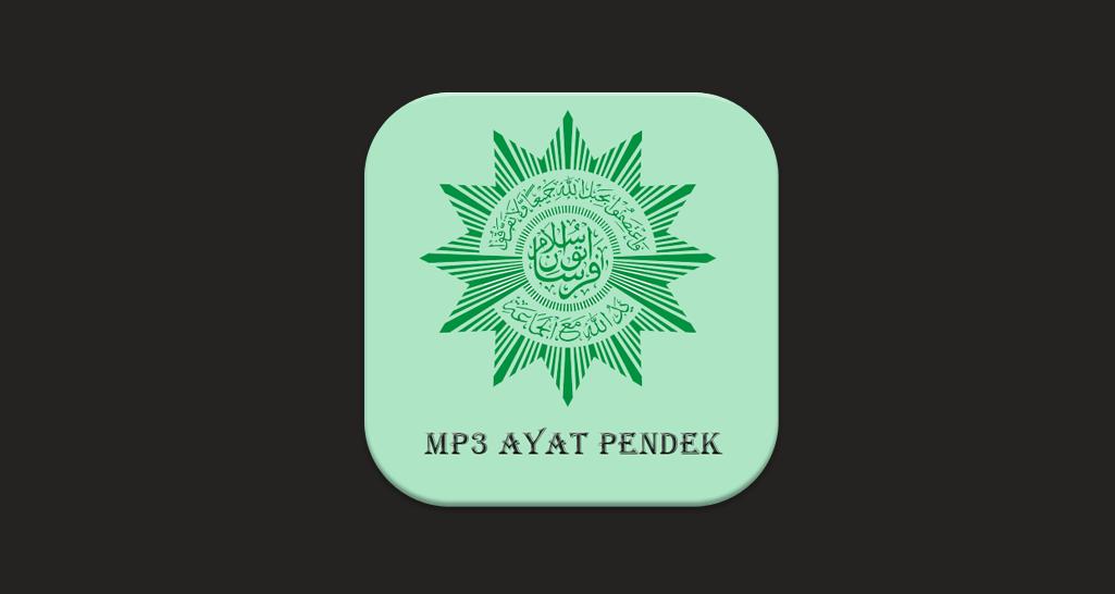 Download Ayat Ayat Pendek Alquran