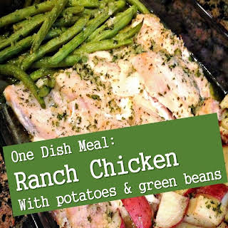 Ranch Chicken with Potatoes & Green Beans.