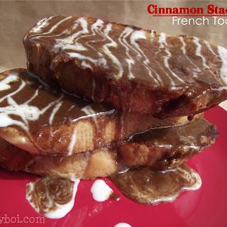 Cinnamon Stacked French Toast (kinda like IHOP)