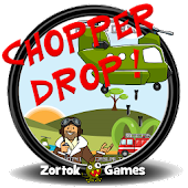 Chopper Drop