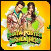 Phata Poster Nikla Hero Songs