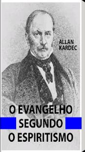 Evangelho Segundo Espiritismo.