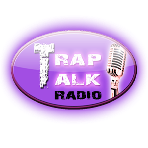 Trap Talk Radio 2.0