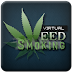 Virtual Weed Smoking PRO