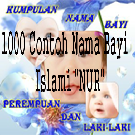 Wow 1000 Nama Bayi Islami NUR