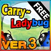 Carry~Ladybugs 3