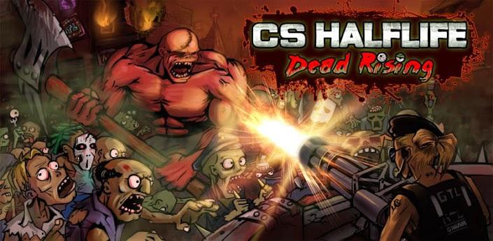 CS HALFLIFE Dead Rising - новая игра про Зомби скачать на андроид