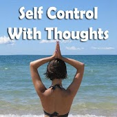 Self Control with Thoughts