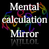 Mental calculation Mirror