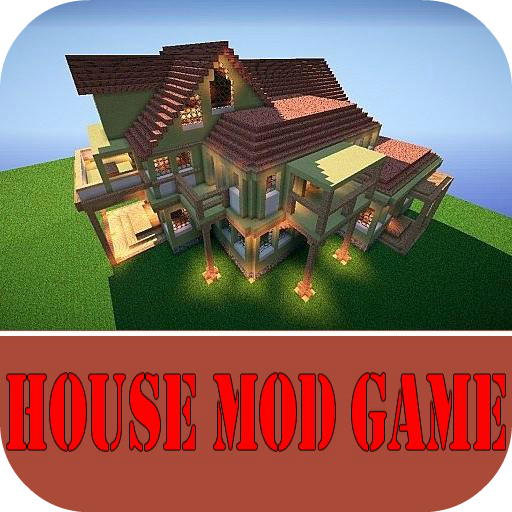 House Mod Game