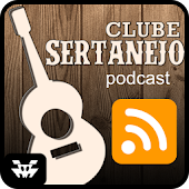 Clube Sertaneja Podcast