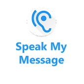 Speak my Message
