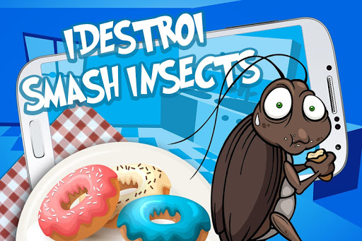 IDestroy-smash insects