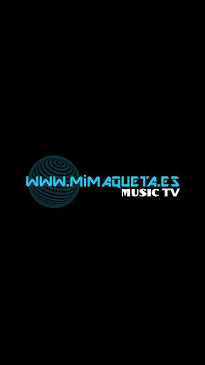 MiMaquetaES Music TV