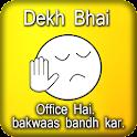 Dekh Bhai Jo Baka Memes icon
