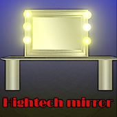 Hightech Mirror