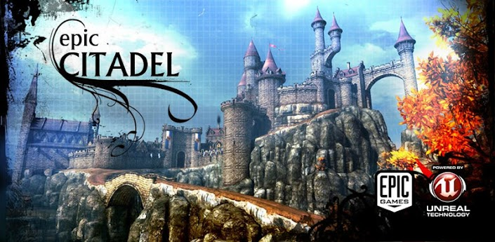 Epic Citadel v1.0 APK [WVGA,TABS] ,Epic Citadel v1.0 APK and SD Data [WVGA,TABS]