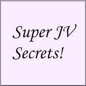 Super JV Secrets!