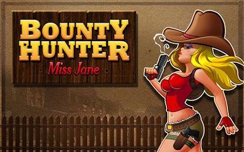 Bounty Hunter – Miss Jane