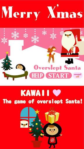 Overslept Santa