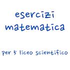 Esercizi Matematica 5 Liceo icon