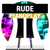 """Rude"" PianoPlay"