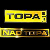Topa ou não Topa - Novo