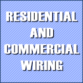 RESIDENTIAL & COMMERCIAL WIRIN