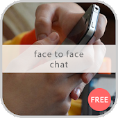 Face to Face Chat Apps